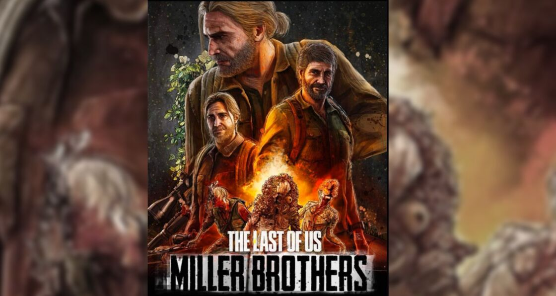 The last of Us Miller Brothers